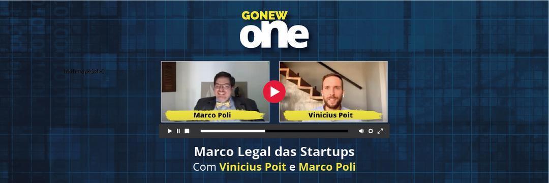 GonewONE debateu Marco Legal das Startups com Vinicius Poit e Marco Poli