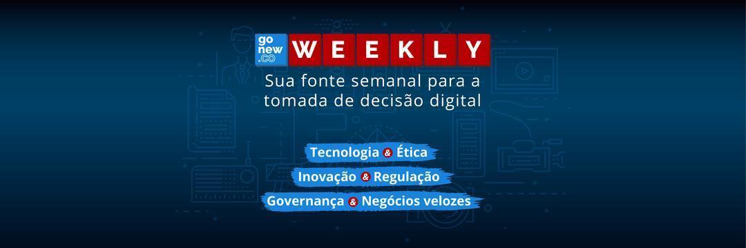 🎯 Weekly Gonew.co #027🚀: inovação e controles voltados ao amanhã!
