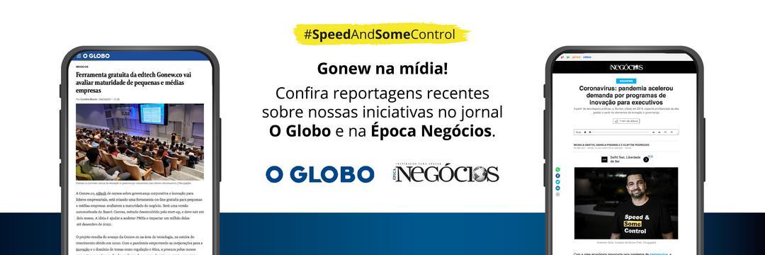 Gonew.co é destaque na Época Negócios e no jornal O Globo