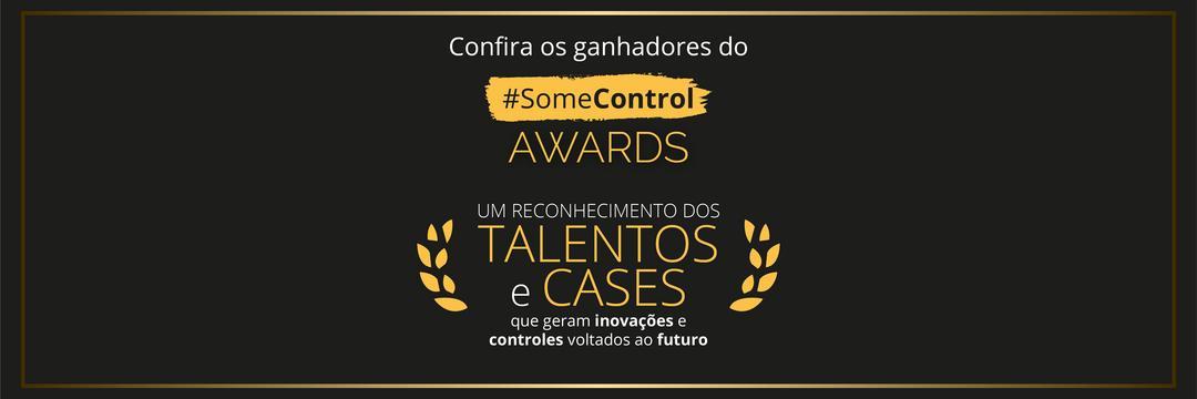 #SomeControl Awards: confira os vencedores