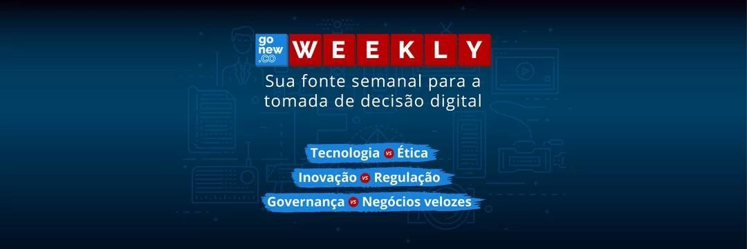 🎯 Weekly Gonew.co #001 🚀: Inovação e controles voltados ao amanhã!