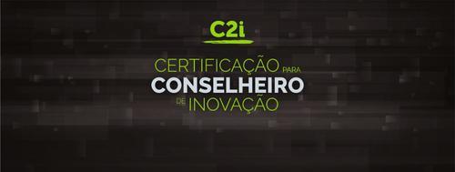 C2i - Certificação para Conselheiro em Inovação
