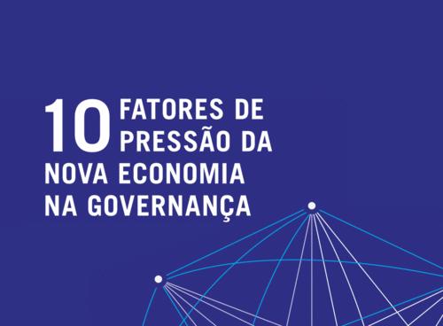E-book GRATUITO: 10 Fatores de Pressão da Nova Economia na Governança