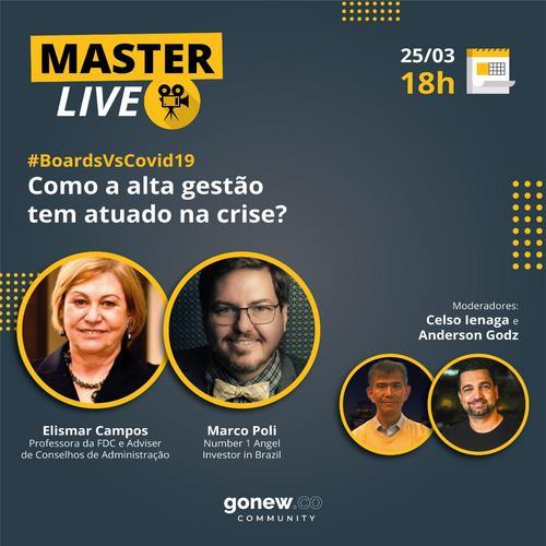 🎥🔴 MasterLive #002 - Como a alta gestão tem atuado na crise?