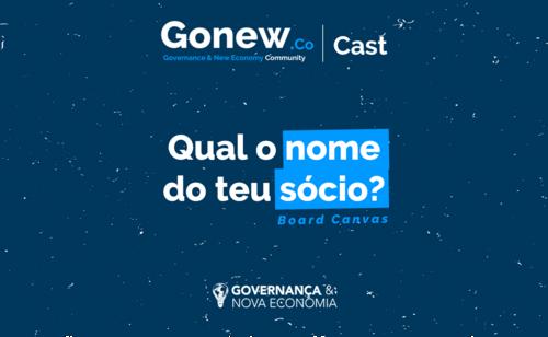 GonewCast #01 - Qual o nome do teu sócio? Assista ou ouça entrevista com founders de startups sobre governança