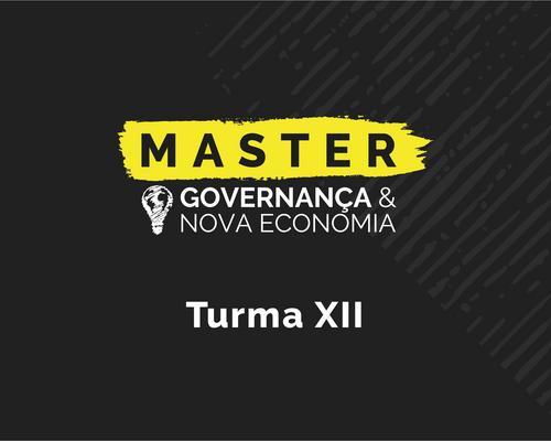 Master em Governança & Nova Economia - Turma XII