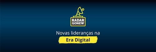 Radar Gonew: novas lideranças na era digital