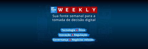 Weekly Gonew.co #010🚀: inovação e controles voltados ao amanhã!