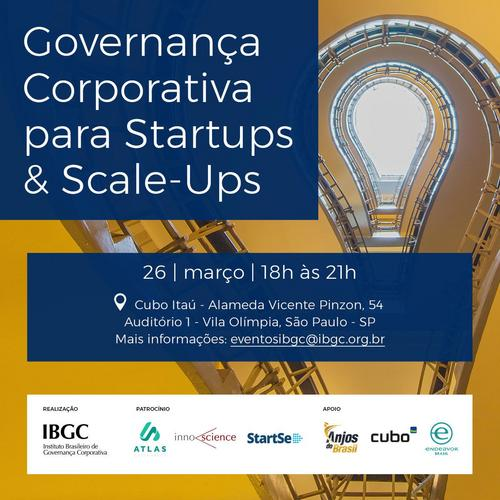 Evento do IBGC sobre Governança Corporativa para Startups